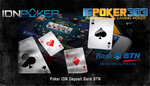 Poker IDN Deposit Bank BTN